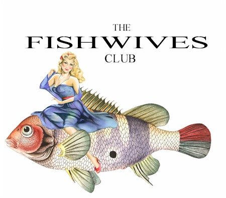 The Fishwives Club